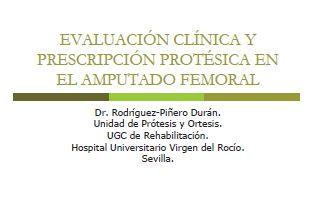 Evaluación clínica y prescripción protésica en el amputado femoral